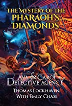 Ava & Carol Detective Agency: The Mystery of the Pharaoh's Diamonds (English Edition)