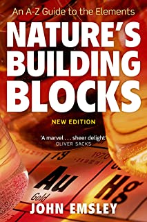 Nature's Building Blocks: An A-Z Guide to the Elements (English Edition)