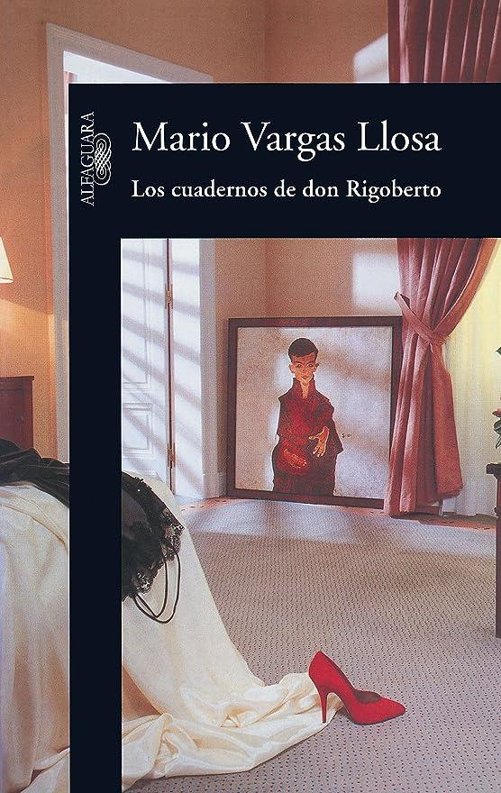 ドキドキうがい火山Los cuadernos de don Rigoberto (Spanish Edition)