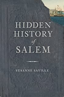 Hidden History of Salem (English Edition)
