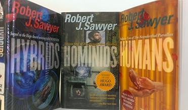 3 Volumes of Robert J. Sawyer's Neanderthal Parallax Trilogy: Homonids -Vol. 1; Humans -Vol. 2; Hybrids - Vol. 3