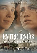 Entre Irmãs - 1ª Edição de Frances de Pontes Peebles pela Arqueiro (2017)