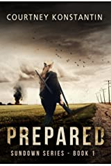 Prepared (Sundown Series Book 1) Kindle Edition