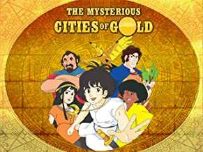 The Mysterious Cities of Gold, The Complete Series