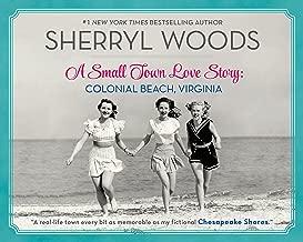 A Small Town Love Story: Colonial Beach, Virginia