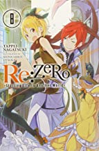Re:ZERO -Starting Life in Another World-, Vol. 8 (light novel) (Re:ZERO -Starting Life in Another World- (8)) PDF