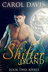 Rivals (Shifter Island Book 2) Kindle Edition