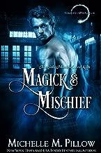 Magick and Mischief (Warlocks MacGregor Book 7) (English Edition)