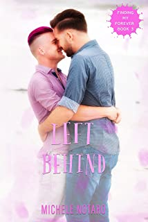 Left Behind: Finding My Forever Book 3