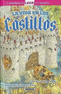 La vida en los castillos (La aventura de LEER con Susaeta - nivel 3)