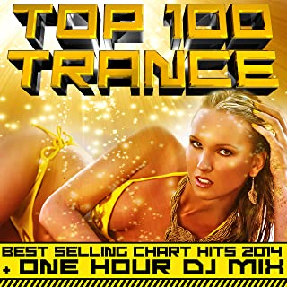 Top 100 Trance Best Selling Chart Hits 2014 + One Hour DJ Mix