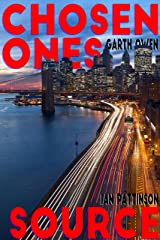 Chosen Ones / Source (Lost Picture Show Book 2) Kindle Edition