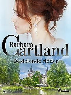 De dolende ridder (Barbara Cartland's Eternal Collection) (Dutch Edition)
