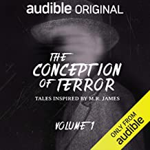The Conception of Terror: Tales Inspired by M. R. James - Volume 1: An Audible Original Drama