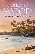 Bajo la luna de Hawai (Spanish Edition)