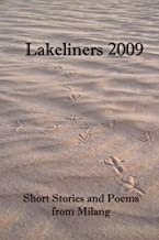 Lakeliners 2009: Short Stories and Poems from Milang (English Edition)