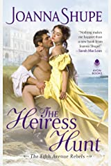 The Heiress Hunt (The Fifth Avenue Rebels Book 1) Kindle Edition