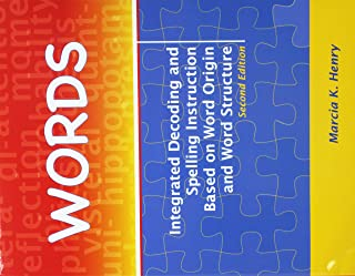 Words: Integrated Decoding and Spelling Instruction Based on Word Origin and Word Structure Kit