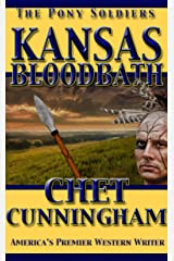 Kansas Bloodbath (The Pony Soldiers Book 11) Kindle Edition