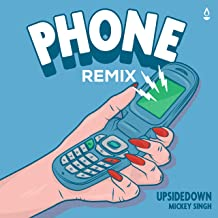 Phone (feat. Mickey Singh) (Remix)