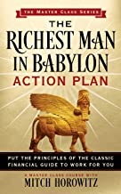 The Richest Man in Babylon Action Plan (Master Class Series): Put the Principles of the Classic Financial Guide to Work for You!