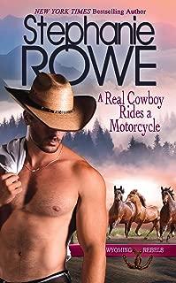 A Real Cowboy Rides a Motorcycle (Wyoming Rebels)
