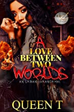 A Love Between Two Worlds: An Urban Paranormal
