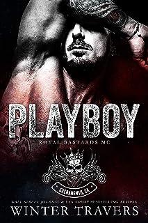 Playboy (Royal Bastards MC: Sacramento Book 1)