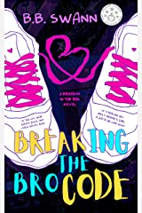 Breaking the Bro Code (Breakin' in the 80s Book 1) Kindle Edition
