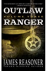 Outlaw Ranger, Volume Three: A Classic Western Series Kindle Edition