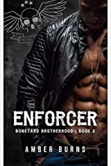 Enforcer (Boneyard Brotherhood MC Book 2) Kindle Edition