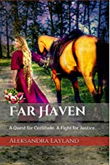 Far Haven: A Quest for Certitude. A Fight for Justice. (The Windflower Saga Book 3) Kindle Edition