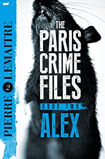 Alex: The Heart-Stopping International Bestseller (The Camille Verhoeven Trilogy Book 2) (English Edition)