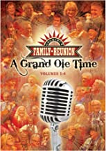 Country Family Reunion:A Grand Ole Time