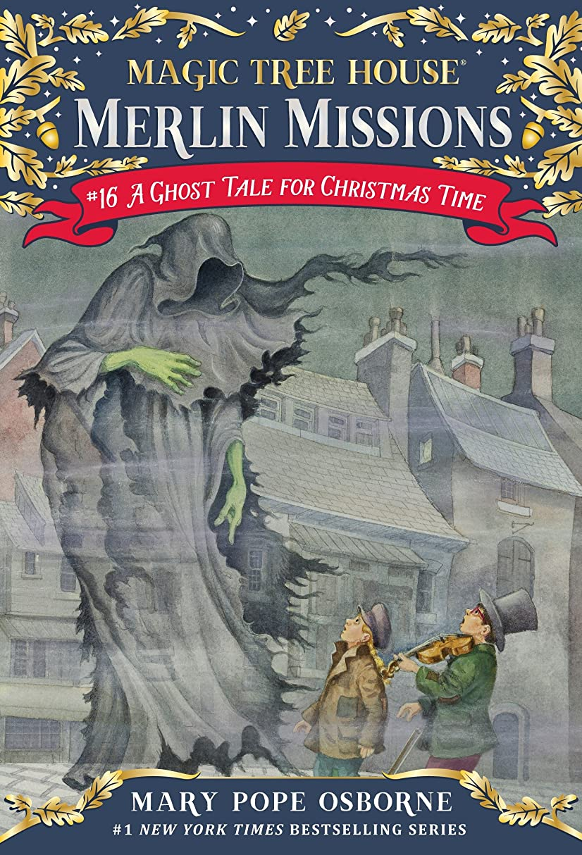 A Ghost Tale for Christmas Time (Magic Tree House: Merlin Missions Book 16) (English Edition)
