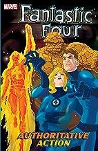 Fantastic Four Vol. 3: Authoritative Action (Fantastic Four (1998-2012))