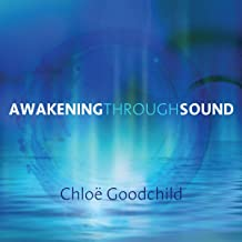 Awakening Through Sound: The Naked Voice Program to Access Your Deepest Wisdom