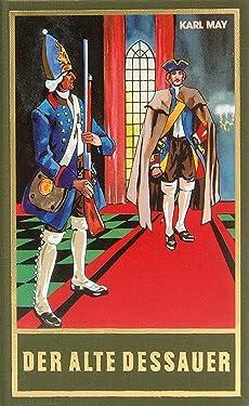 Der alte Dessauer: Humoresken, Band 42 der Gesammelten Werke (Karl Mays Gesammelte Werke) (German Edition)