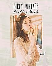 表紙: GIRLY VINTAGE Fashion Book | hito