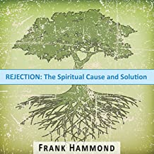 Best overcoming rejection frank hammond Reviews