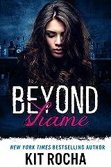 Beyond Shame (Beyond, Book 1) Kindle Edition