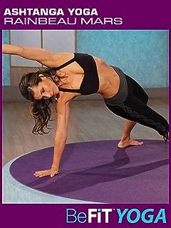 Ashtanga Yoga: Rainbeau Mars- BeFit Yoga
