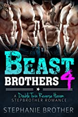 Beast Brothers 4: A Double Twin Reverse Harem Stepbrother Romance (English Edition) Format Kindle