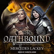 The Oathbound: Vows and Honor Series, Book 1
