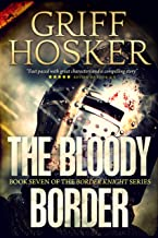 The Bloody Border (Border Knight Book 7)