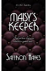 Maisy's Keeper: Club Drift, Book One (The Club Drift Series 1) Kindle Edition