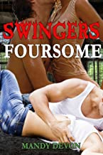 Swingers Foursome (Menage Erotic MMF MFM FMM MFMM Anthology Romance) (Eve Awakened Book 8)