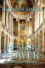 Theater of Power: A Harlequinade Prequel