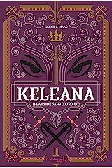 Keleana, tome 2 La Reine sans Couronne Format Kindle