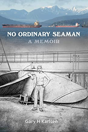 No Ordinary Seaman: A Memoir (English Edition)